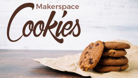 Makerspace: Cookies